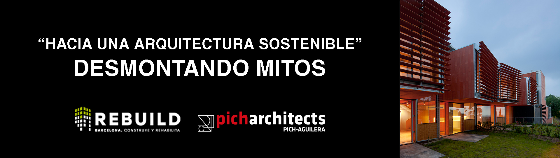 Hacia una Arquitectura Sostenible Picharchitects