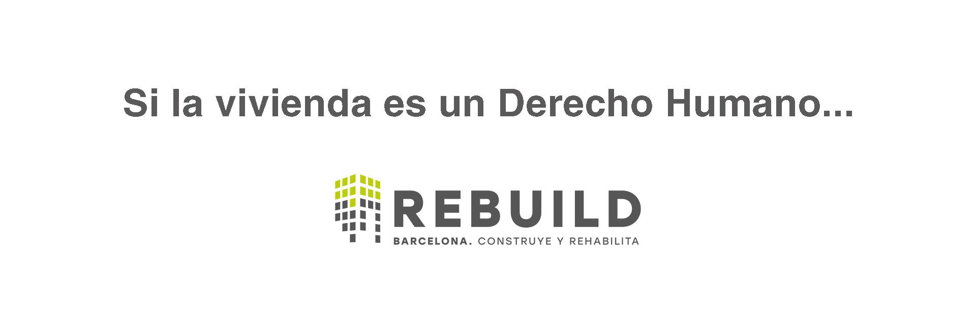 Rebuild vivienda derecho humano picharchitects arquitectura sostenible barcelona
